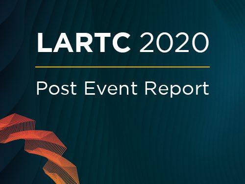 LARTC 2020: Post Event Report
