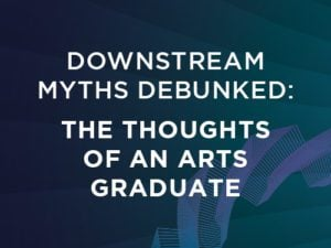 Downstream Myths Debunked: The Thoughts of an Arts Graduate World Refining Association Article