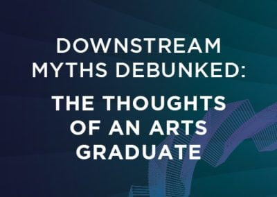 Downstream Myths Debunked: The thoughts of an Arts Graduate