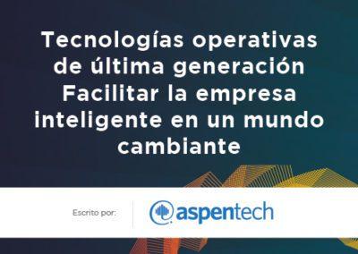 En un Mundo Cambiante, La Nueva Tecnología Operacional Activa la Empresa Inteligente